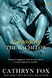 Engaging the Bachelor (The Pulse Series)
