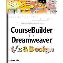 Coursebuilder for Dreamweaver F/X and Design