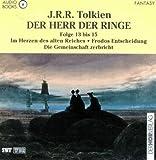 Der Herr der Ringe, CD-Audios, Tl.13-15, Im Herzen des alten Reiches - John Ronald Reuel Tolkien