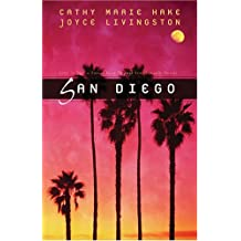 San Diego: Love is Patient/Love is Kind/Love Worth Finding/Love Worth Keeping (Heartsong Novella Collection) by Cathy Marie Hake (2006-08-01)