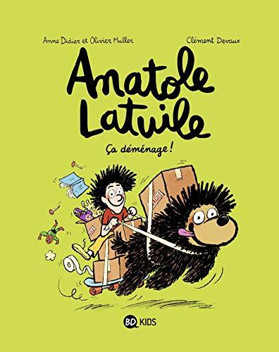 Anatole Latuile, Tome 09: Ça déménage !