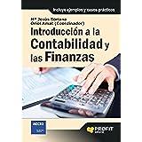 Introducción a la contabilidad y las finanzas: Incluye ejemplos y casos prácticos