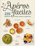 Telecharger Livres Aperos faciles 250 recettes testees goutees et appreciees (PDF,EPUB,MOBI) gratuits en Francaise