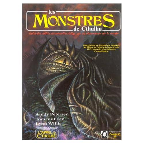 Les monstres de Cthulhu: Supplément de l'Appel de Cthulhu