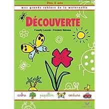 Mes Grands Cahiers Maternelle - Découverte
