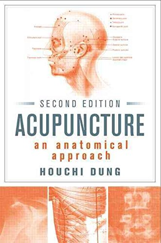 acupuncture-an-anatomical-approach-by-houchi-dung-published-november-2013