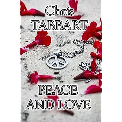 PEACE AND LOVE: Une enquête de Georges Carpioni