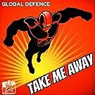 Take Me Away (The Remixes)