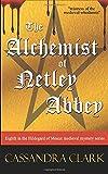 The Alchemist of Netley Abbey: Hildegard of Meaux medieval mystery series