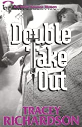 Double Take Out: A Stevie Houston Mystery