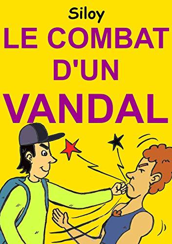 Couverture du livre Le Combat D'Un Vandal