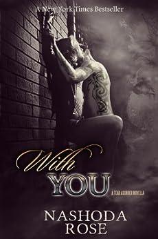 With You (Tear Asunder) (English Edition) von [Rose, Nashoda]