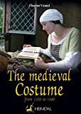 The Medieval Costume: From 1320 to 1480