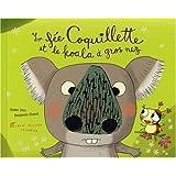 La fée Coquillette et le koala à gros nez