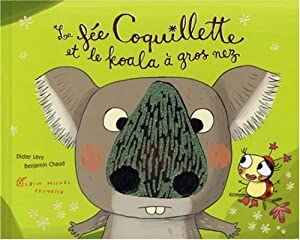 """Afficher """"fée coquillette (La) Fée Coquillette et le koala à gros nez (La)"""""""