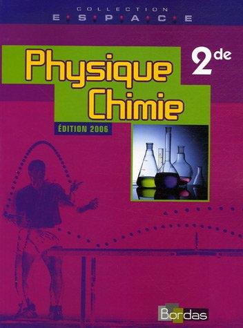 Physique Chimie 2e par Bernard Dirand, Christine Hirschler-Auger, Jean-Marie Derouard, Pierre Fabre, Collectif