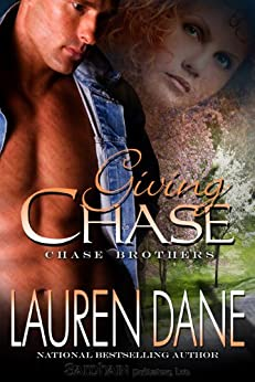 Giving Chase (The Chase Brothers, Book 1) by [Dane, Lauren]