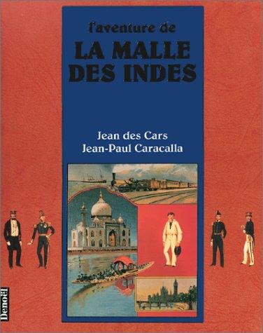 L'aventure de la Malle des Indes