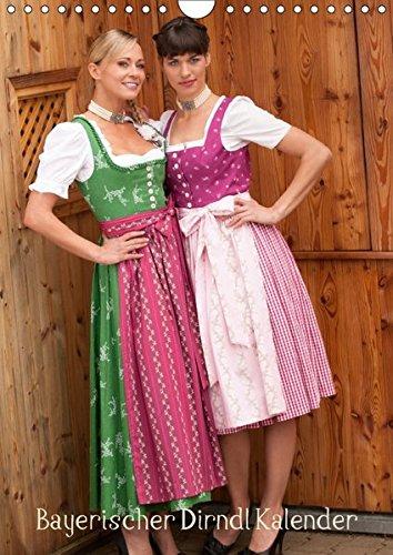 Bayerischer Dirndlkalender (Wandkalender 2018 DIN A4 hoch): Bayerische Mädchen im traditionellen Gwand (Monatskalender, 14 Seiten ) (CALVENDO (Der Kinder Für Welt Trachten)