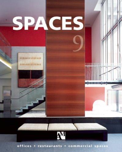 Spaces: v. 9: Offices, Restaurants, Commercial Spaces (Spaces (Bilingual))