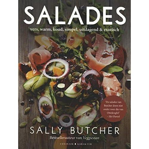Salades: vers, warm, koud, simpel, uitdagend exotisch