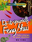 Do-it-yourself Feng Shui (Elements of...