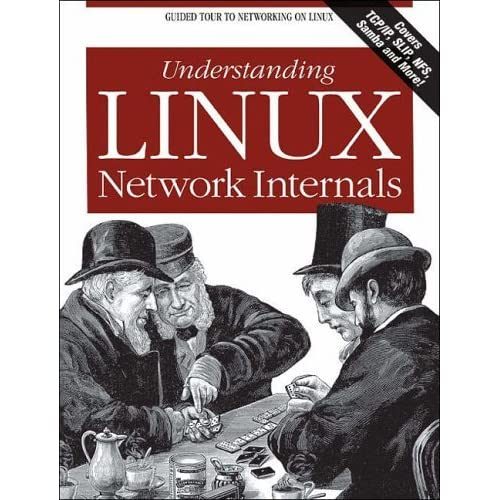 [Understanding Linux Network Internals] [Author: Christian Benvenuti] [January, 2006]