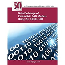 Data Exchange of Parametric CAD Models Using ISO 10303- 108