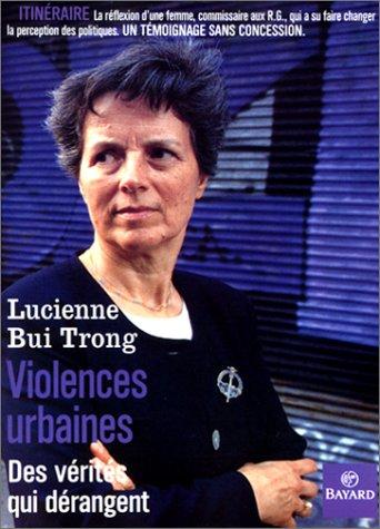 Violences urbaines. Des vérités qui dérangent