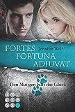 Die Sanguis-Trilogie: Fortes fortuna adiuvat – Den Mutigen hilft das Glück (Spin-off der Sanguis-Trilogie)