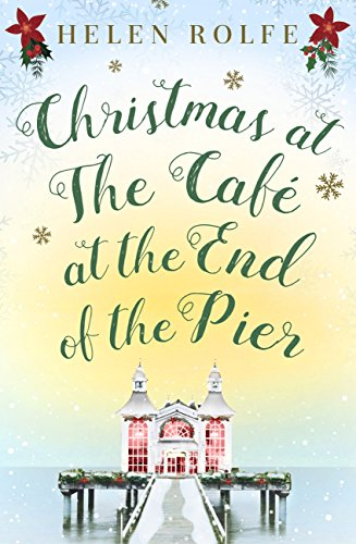 Christmas at the Café at the End of the Pier: Part Four (English Edition)