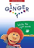 Ginger - Zu allen Ausgaben 2003: Ginger 1 - Class 3 - Writing Book - write the right words