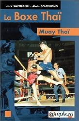 La Boxe Thaï : Muay Thaï