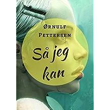 Så jeg kan (Norwegian Edition)