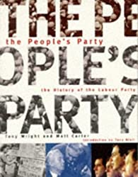 The People's Party: Illustrated History of the Labour Party