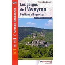 Les gorges de l'Aveyron : Bastides albigeoises GR 36/46