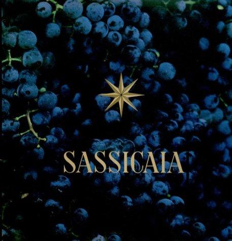 Sassicaia: the Supertuscan Original