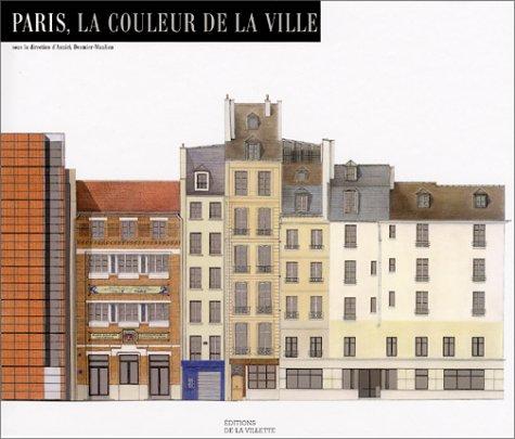 Paris, la couleur de la ville par Annick Desmier