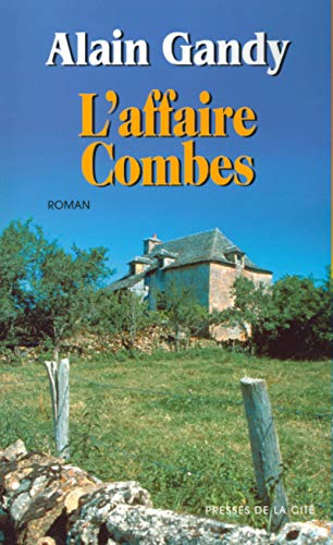 L'Affaire Combes par Gandy