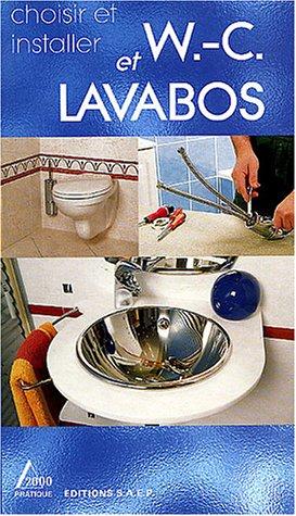 Choisir et installer W-C et lavabos