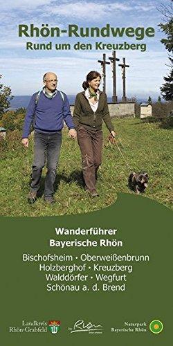 Preisvergleich Produktbild Rhön-Rundwege Rund um den Kreuzberg
