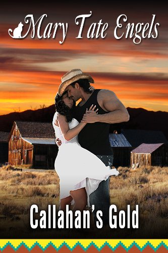 Callahan's Gold (Southwest Desert Series Book 3) (English Edition)