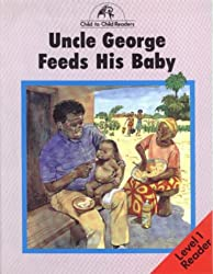 Uncle George Feeds His Baby Level 1 Reader