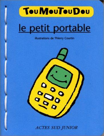 Le Petit Portable (Livre mousse)