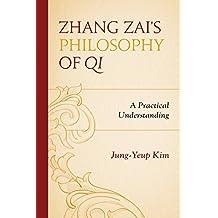 Zhang Zai's Philosophy of Qi: A Practical Understanding