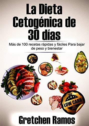 La Dieta Cetogénica de 30 días por Gretchen Ramos