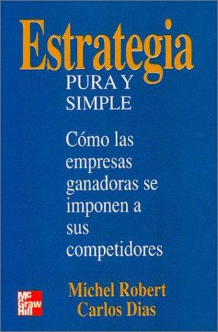 Estrategia Pura Y Simple