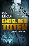 Engel der Toten: Gnadenlose Jagd (Sadie Thompson 2) von Eva Lirot