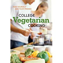 [ COLLEGE VEGETARIAN COOKING: FEED YOURSELF AND YOUR FRIENDS ] BY Carle, Megan ( Author ) [ 2009 ] Paperback