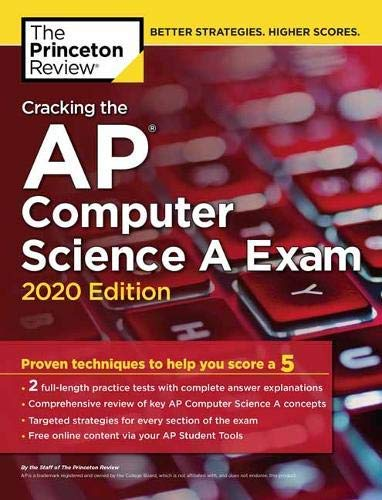 Cracking the AP Computer Science A Exam, 2020 Edition: Practice Tests & Prep for the NEW 2020 Exam (College Test Preparation) di The Princeton Review